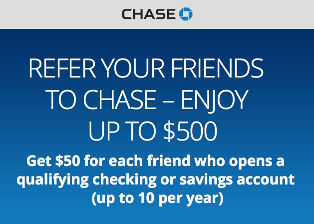 Chase Checking Savings Account Refer A Friend Program