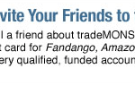 tradeMONSTER Promos – $50 Referrals, 60 Days Free Trades and $250 Transfer Credit