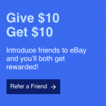 eBay Referral Program $10 Free Voucher to Spend on eBay – EXPIRED