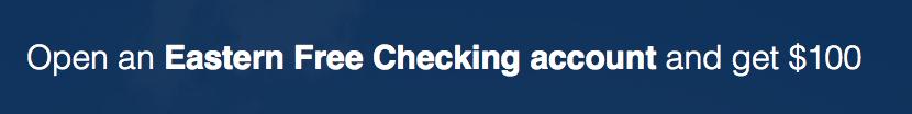 Eastern Bank Free Checking Account Bonus