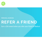 Radius Bank Refer-A-Friend Bonuses