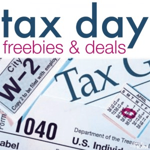 Tax Day Freebies Deals Promotions
