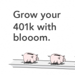 Blooom 401(k) Management Service – First Month Free and $10 Referral Bonuses