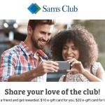Sam's Club $20 eGift Card New Members and $10 eGift Card Referral Program