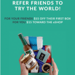 Try The World Gourmet Food Subscriptions $15 Off First Box and $15 Referrals