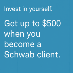 Charles Schwab Promotions – Up to $500 Cash Bonus or 500 Free Trades