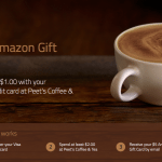 $5 Amazon Gift Card to Spend $1 at Peet's Coffee & Tea with Visa Credit Card