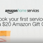 Amazon Home Services – $20 Gift Card to Book First Service