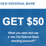 Old National Bank Checking Account $50 Bonus for IL, IN, KY, MI and OH