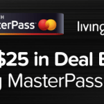 Earn $25 LivingSocial Deal Bucks with MasterPass at Checkout