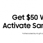 Get $50 Best Buy Gift Card to Activate Samsung Pay and Register Card