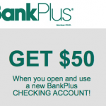 BankPlus $50 Bonus Checking Account and Referral Program – Available Nationwide