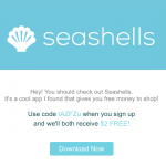 Seashells – Spare Change Round Up Rewards: 15% Gift Card Bonus and $2 Referral Credits