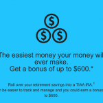 TIAA-CREF IRA up to $600 Bonus to Move Retirement Savings