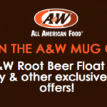 A&W Restaurants Mug Club Free Root Beer Float on Your Birthday