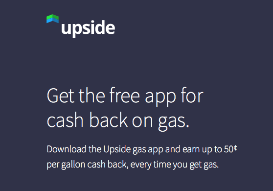Upside Gas App up to 50¢ Per Gallon Cash Back on Gas Purchases