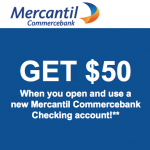 Mercantil Commercebank $50 Checking Account and $50 Referral Bonuses – Florida and Texas