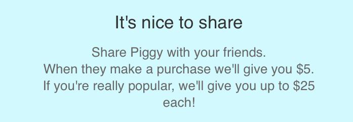 Piggy Referral Program