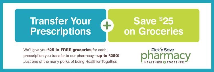 Pick 'n Save Pharmacy Prescription Transfers Promotion