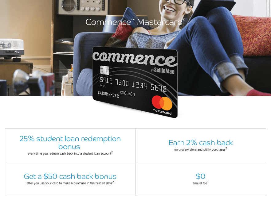Commence MasterCard by Sallie Mae $50 Cash Back and 25% Student Loan Redemption Bonus