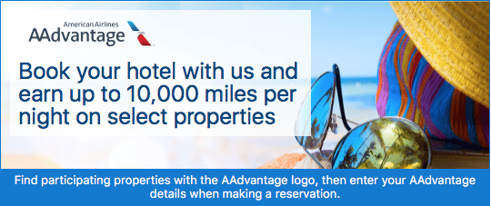 Earn 10,000 AAdvantage Miles Per Night via American Airlines Hotel Booking Site