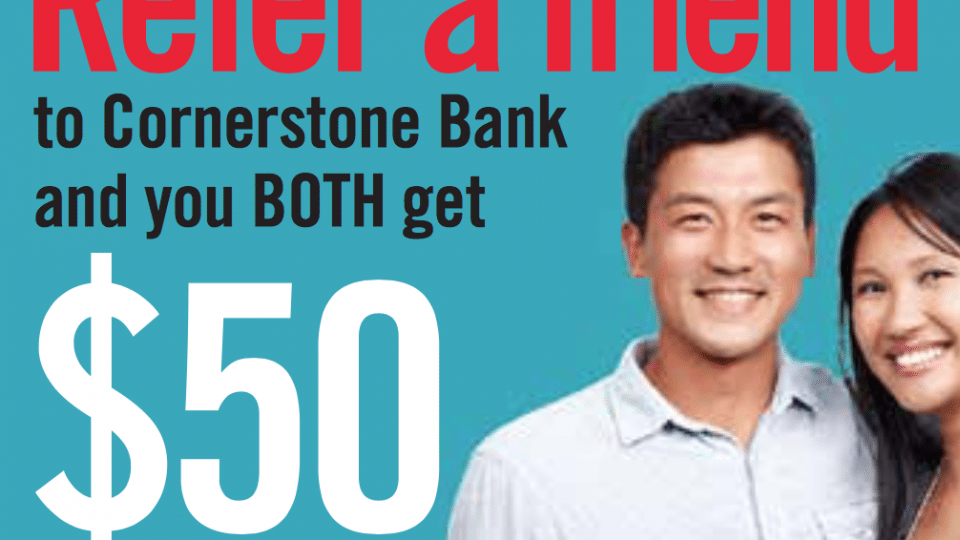 Cornerstone Bank $50 Checking Account Refer A Friend Program – Georgia