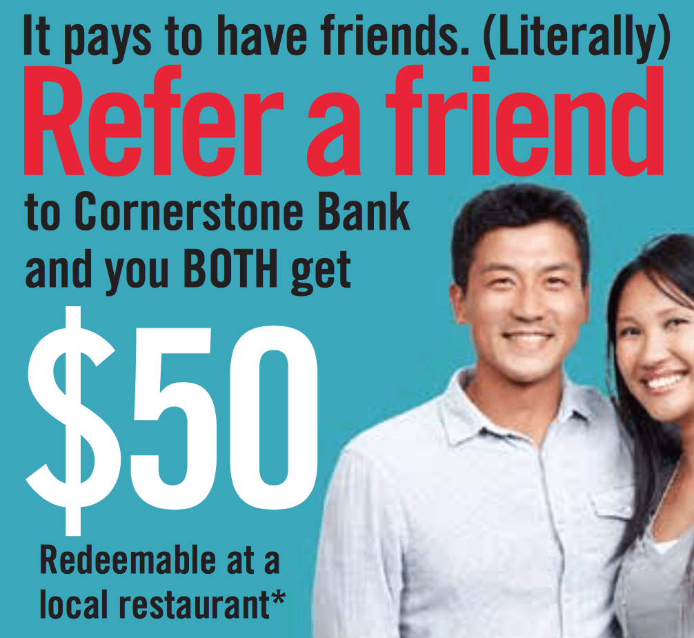 Cornerstone Bank Checking Account Refer A Friend Program
