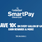Cumberland Farms SmartPay Check-Link – Save 10¢ Per Gallon on Every Fill-Up