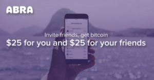 Abra Cryptocurrency Wallet: Get $25 in Free Bitcoin with Only $5 Deposit and Earn $25 BTC Referrals