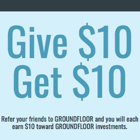 GROUNDFLOOR $10 Investor Account Bonus