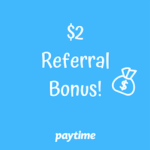 Paytime App Referral Bonus Program