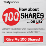 Tastyworks 100 Shares Stock Giveaway