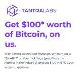 Tantra Labs $100 Bitcoin Bonus for Accredited Investors